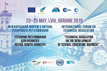 23-25 травня 2019 року у Львові проходив IV міжнародний форум технічного регулювання